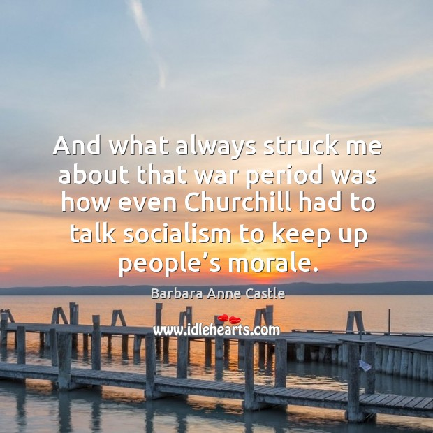 Image, And what always struck me about that war period was how even churchill had to talk