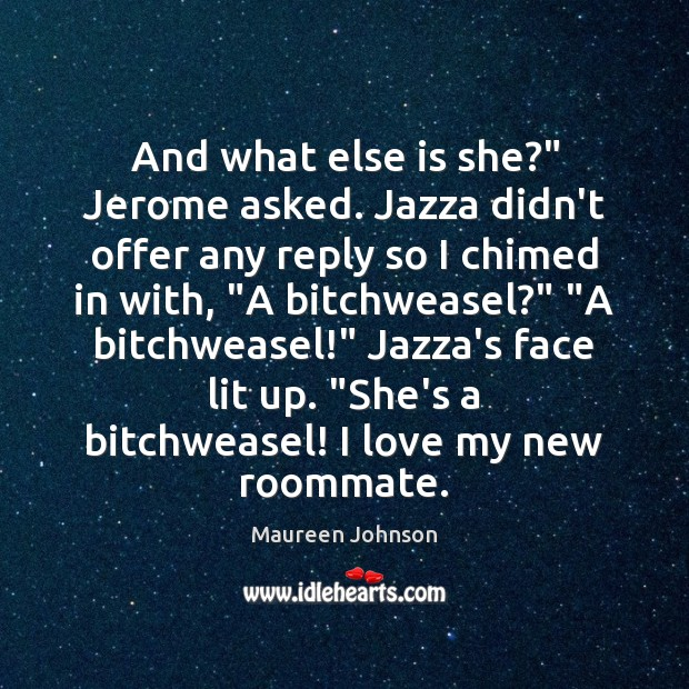 """And what else is she?"""" Jerome asked. Jazza didn't offer any reply Image"""