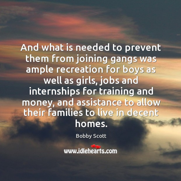 Image, And what is needed to prevent them from joining gangs was ample recreation for boys as well as girls
