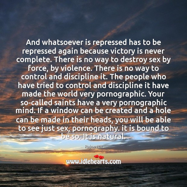 And whatsoever is repressed has to be repressed again because victory is Image