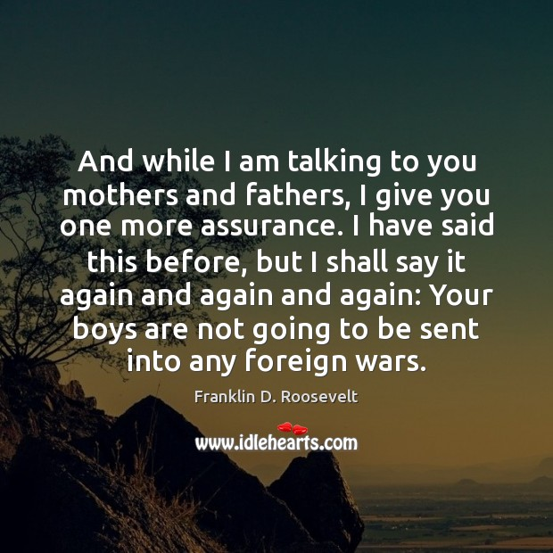 And while I am talking to you mothers and fathers, I give Image