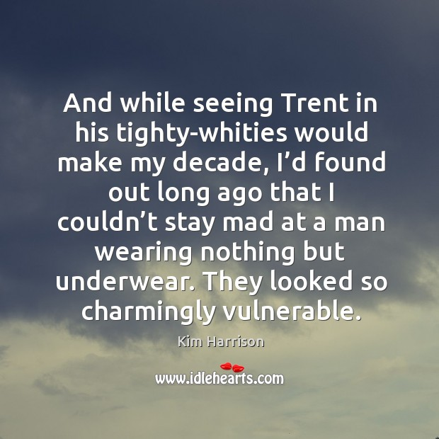 Image, And while seeing Trent in his tighty-whities would make my decade, I'