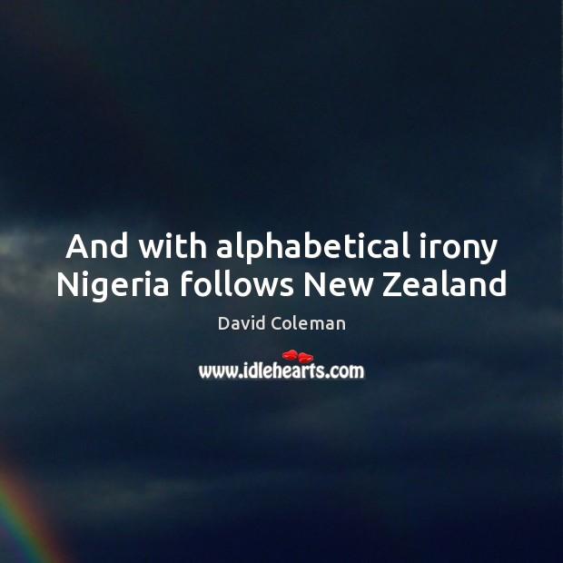 Image, And with alphabetical irony Nigeria follows New Zealand