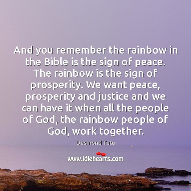 Image, And you remember the rainbow in the Bible is the sign of