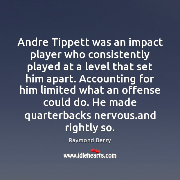 Image, Andre Tippett was an impact player who consistently played at a level