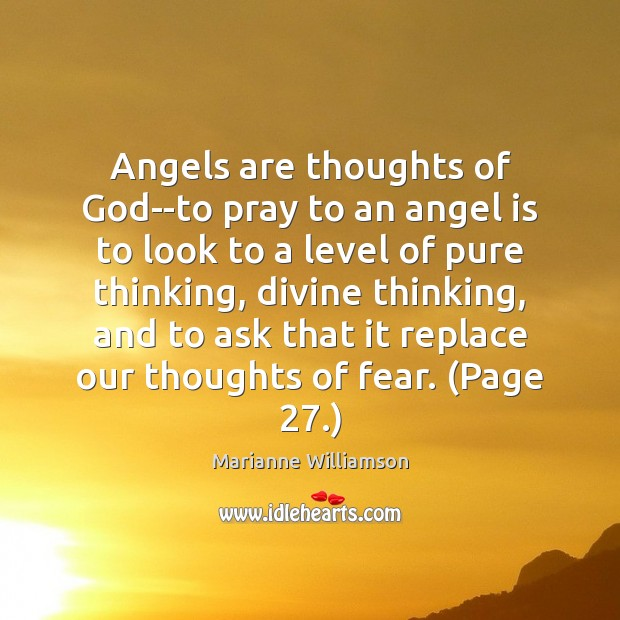 Angels are thoughts of God–to pray to an angel is to look Image