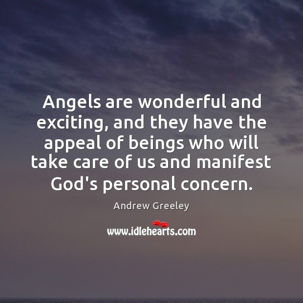 Image, Angels are wonderful and exciting, and they have the appeal of beings