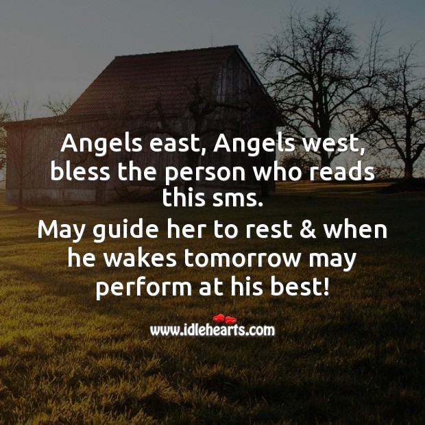 Angels east, angels west, bless the person who reads this sms. SMS Wishes Image