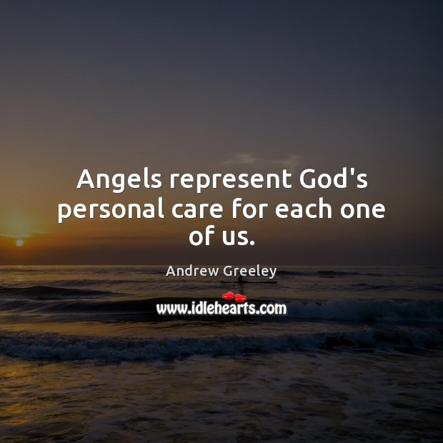 Image, Angels represent God's personal care for each one of us.