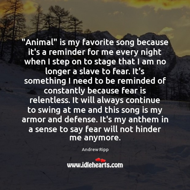 "Image, ""Animal"" is my favorite song because it's a reminder for me every"