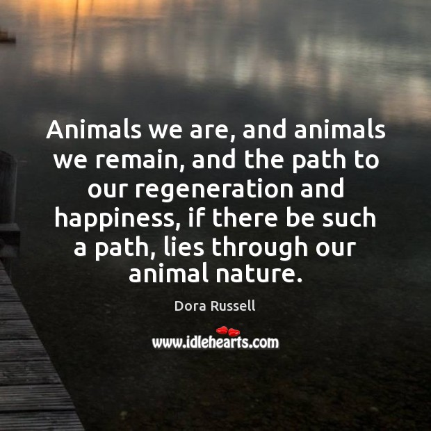 Animals we are, and animals we remain, and the path to our Image