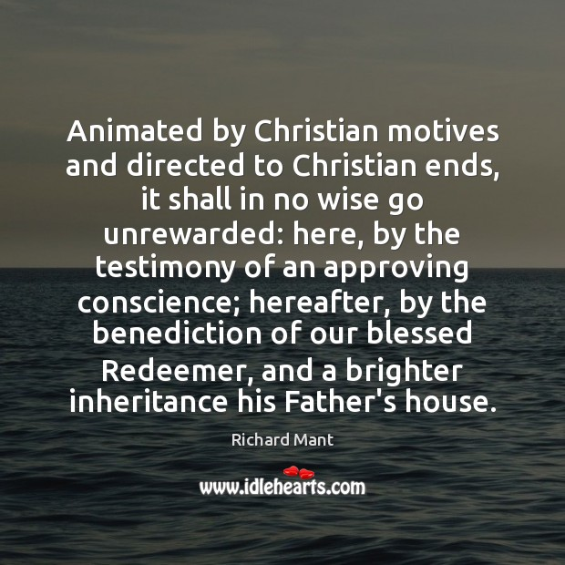 Image, Animated by Christian motives and directed to Christian ends, it shall in