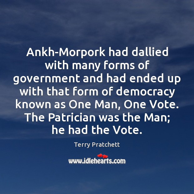 Image, Ankh-Morpork had dallied with many forms of government and had ended up