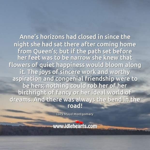 Anne's horizons had closed in since the night she had sat Image