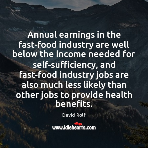 Annual earnings in the fast-food industry are well below the income needed Image