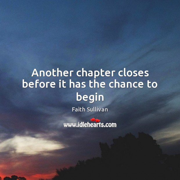 Another chapter closes before it has the chance to begin Image