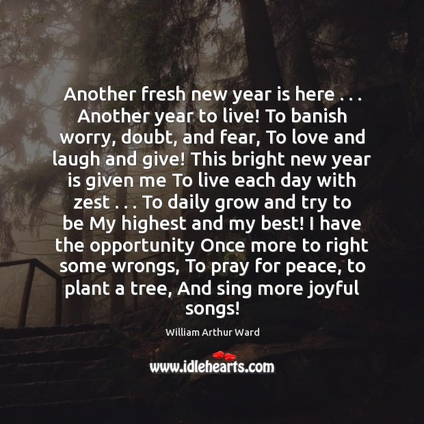 Another fresh new year is here . . . Another year to live! To banish Image