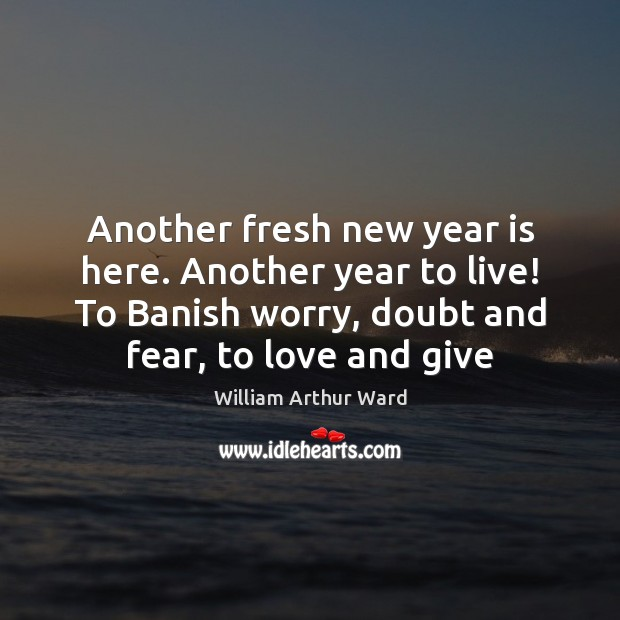 Image, Another fresh new year is here. Another year to live! To Banish