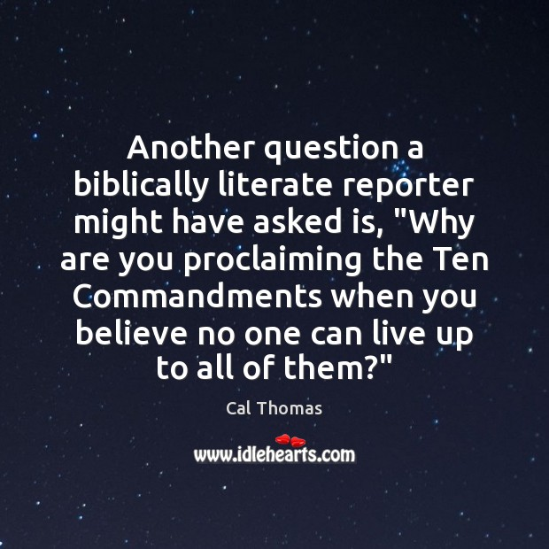 """Another question a biblically literate reporter might have asked is, """"Why are Image"""