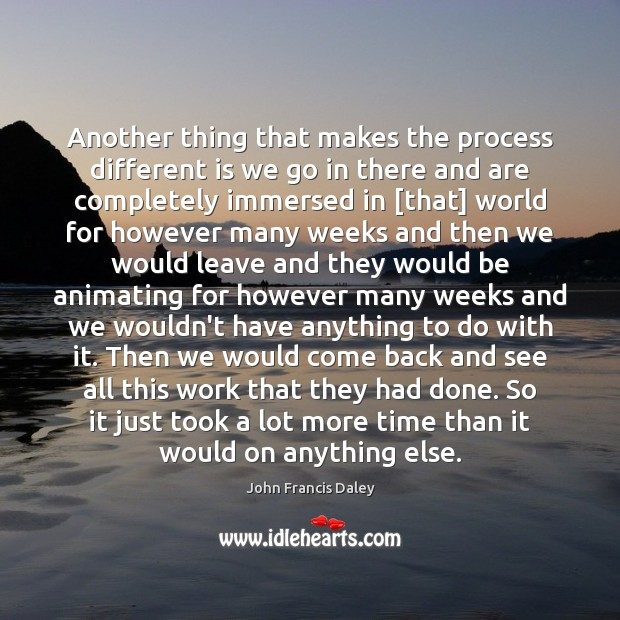 Another thing that makes the process different is we go in there Image
