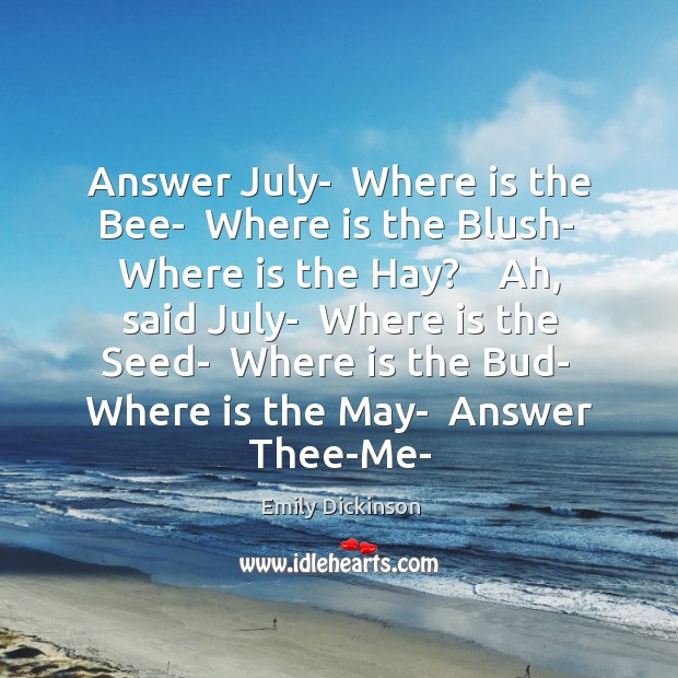 Image, Answer July-  Where is the Bee-  Where is the Blush-  Where is