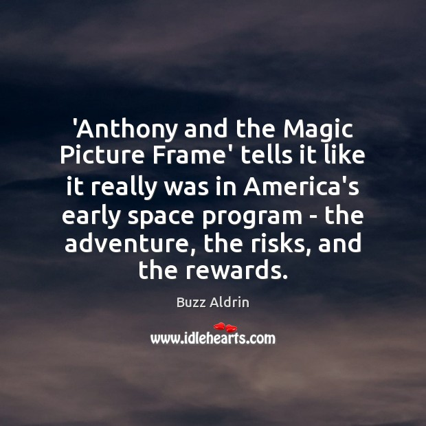 'Anthony and the Magic Picture Frame' tells it like it really was Image