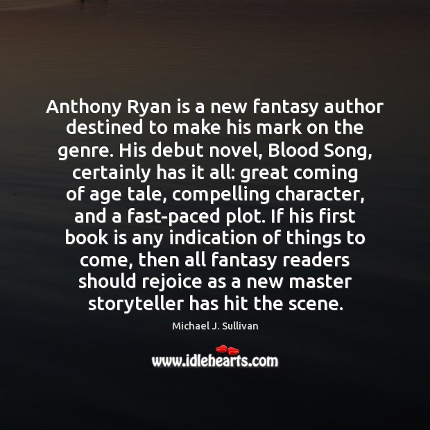 Image, Anthony Ryan is a new fantasy author destined to make his mark