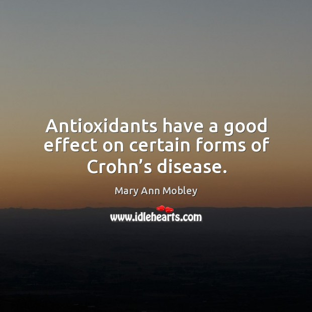 Image, Antioxidants have a good effect on certain forms of crohn's disease.