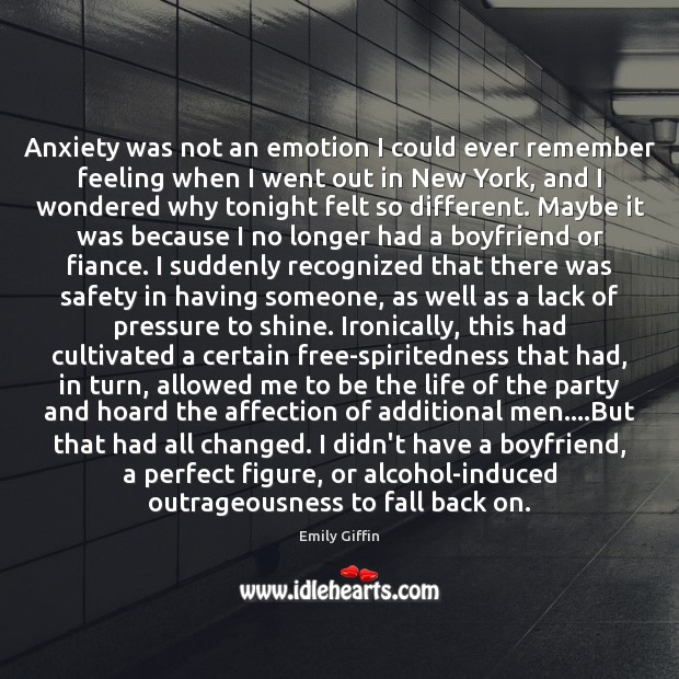 Anxiety was not an emotion I could ever remember feeling when I Emotion Quotes Image