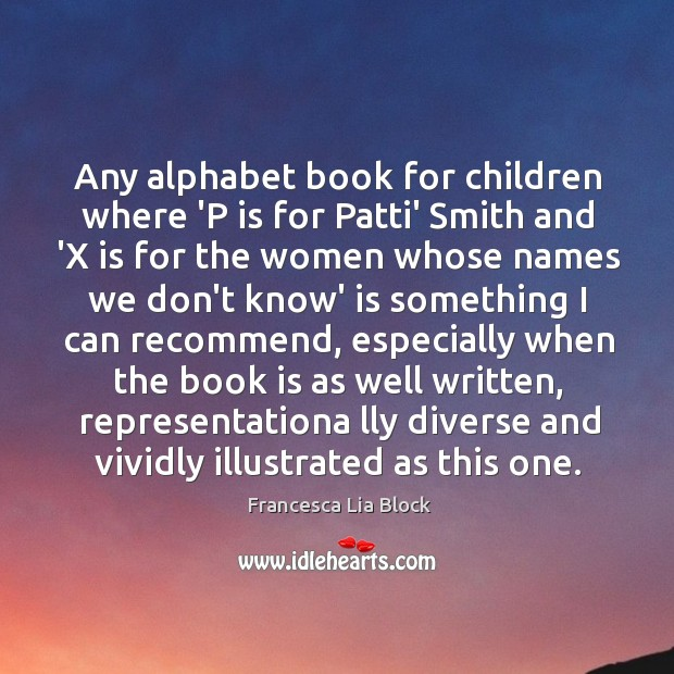 Any alphabet book for children where 'P is for Patti' Smith and Image