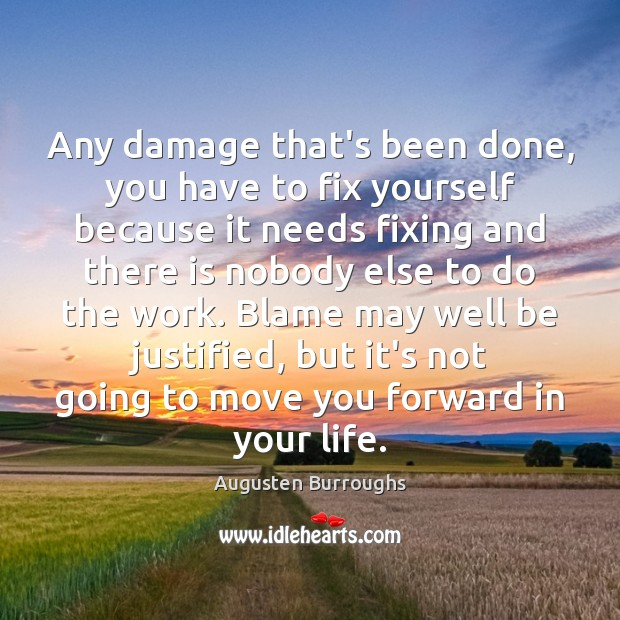 Any damage that's been done, you have to fix yourself because it Image