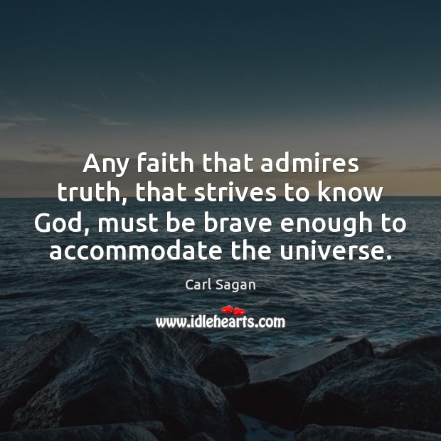 Any faith that admires truth, that strives to know God, must be Image