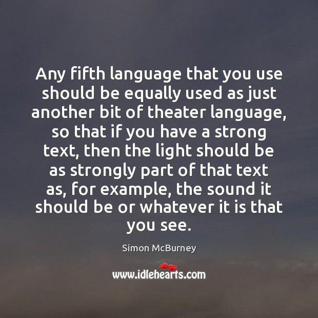 Any fifth language that you use should be equally used as just Image