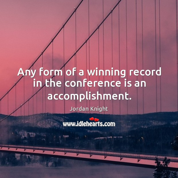 Any form of a winning record in the conference is an accomplishment. Image