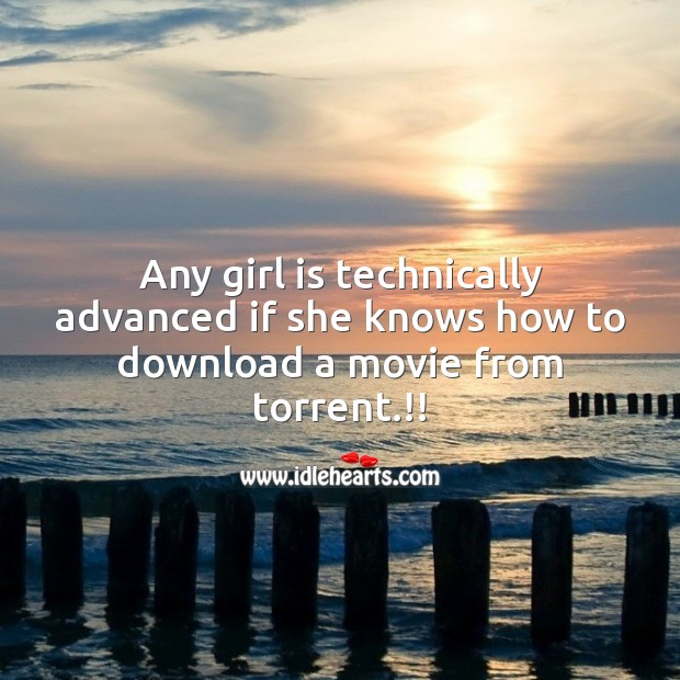 Any girl is technically advanced Funny Messages Image
