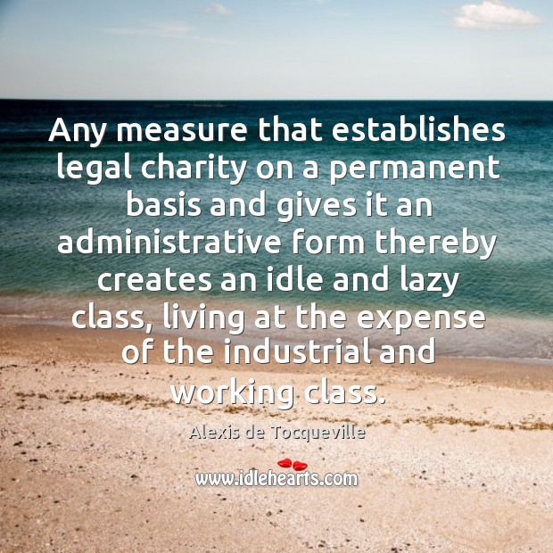 Image, Any measure that establishes legal charity on a permanent basis and gives