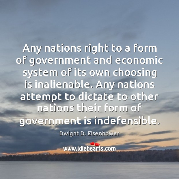 Image, Any nations right to a form of government and economic system of