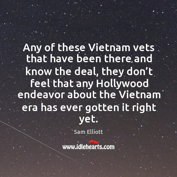 Image, Any of these vietnam vets that have been there and know the deal