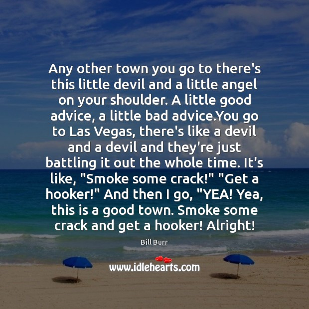 Image, Any other town you go to there's this little devil and a