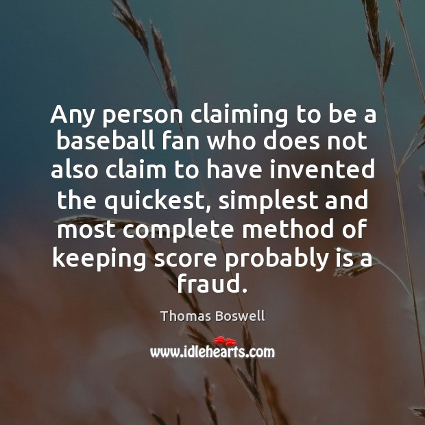 Image, Any person claiming to be a baseball fan who does not also