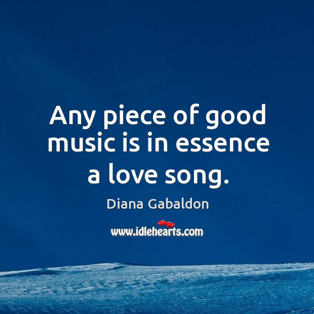 Image, Any piece of good music is in essence a love song.