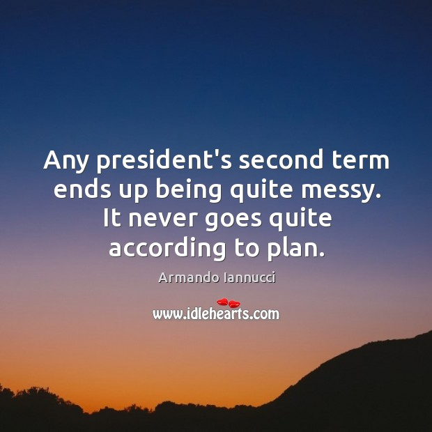Image, Any president's second term ends up being quite messy. It never goes
