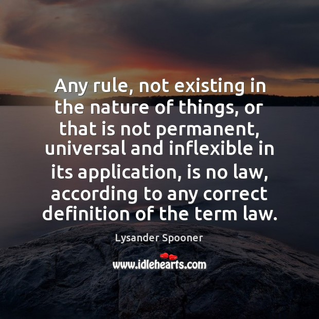 Any rule, not existing in the nature of things, or that is Image