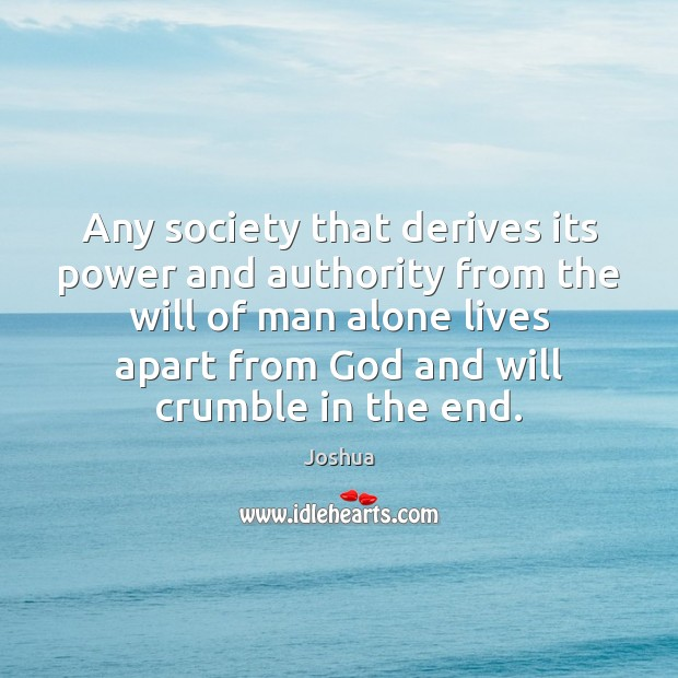Image, Any society that derives its power and authority from the will of