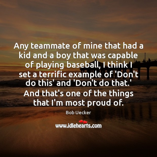 Image, Any teammate of mine that had a kid and a boy that