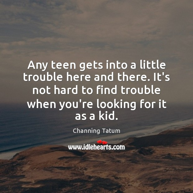 Image, Any teen gets into a little trouble here and there. It's not