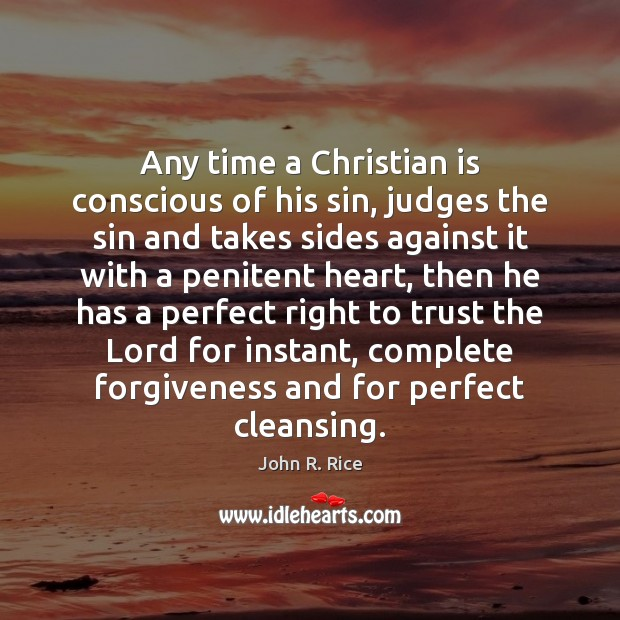 Any time a Christian is conscious of his sin, judges the sin Image