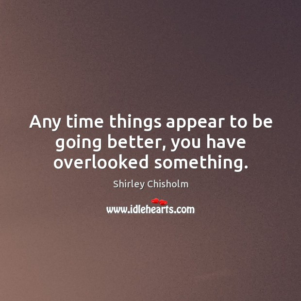 Picture Quote by Shirley Chisholm