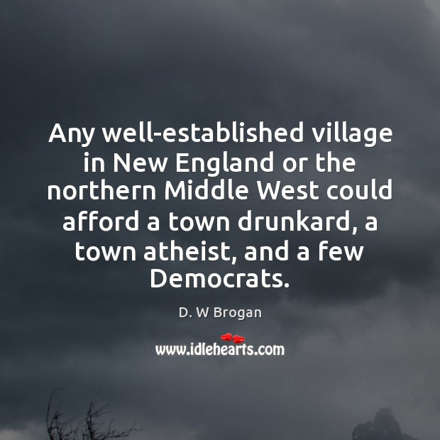 Any well-established village in New England or the northern Middle West could Image