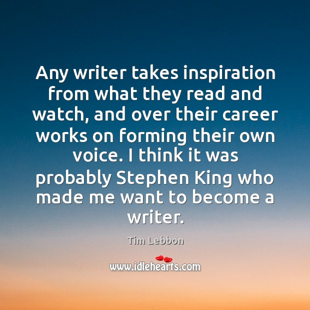Any writer takes inspiration from what they read and watch, and over Image